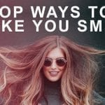 Top Ways to Make You Smile [infographic]